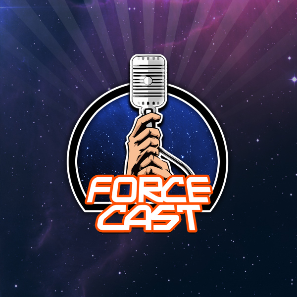 ForceCast Network: Star Wars News, Talk, Interviews, and More